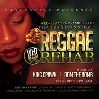 REGGAE THURSDAYS | REGGAE REHAB NYC