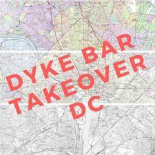 DYKE BAR TAKEOVER DC logo