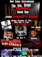 The Sex Drugs & Punchline Comedy Show Black Friday...