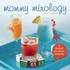 Janet Frongillo presents Mommy Mixology