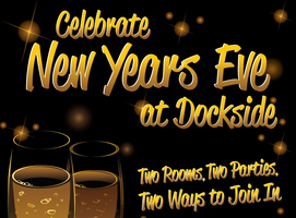 New Year's Eve at Dockside--Join the Party!