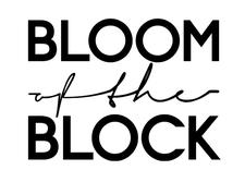 Bloom Of The Block logo