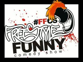The FreeStyle Funny Comedy Show: (7PM Show)