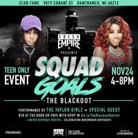 Squad Goals: The Blackout-Detroit