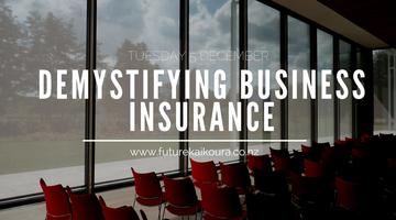 Demystifying Business Insurance (Seminar)