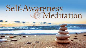 Self Awareness & Meditation