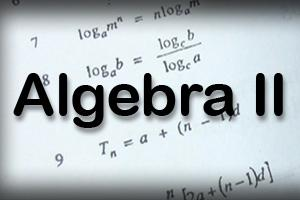 Two-Part Workshop -  Algebra II Final Exam Review
