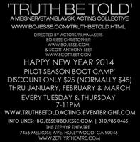 'Truth Be Told' A Meisner/Stanislavski Weekly Acting Class @...