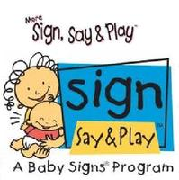 More Sign, Say & Play (10-26 months)