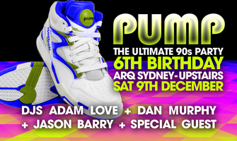 PUMP The Ultimate 90s Party: 6th Birthday