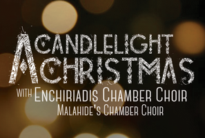 Enchiriadis Chamber Choir - A Candlelight Christmas