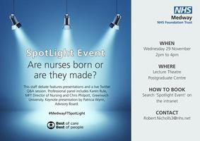 SpotLight Event - Are nurses born or are they made?