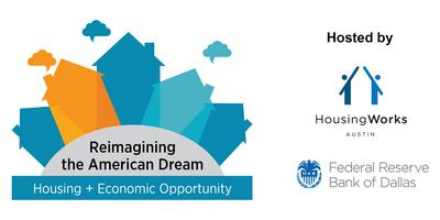 Reimagining the American Dream:  Housing + Economic...