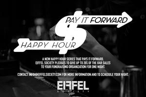 RSVP: PAY IT FORWARD HAPPY HOUR SERIES at EIFFEL SOCIETY