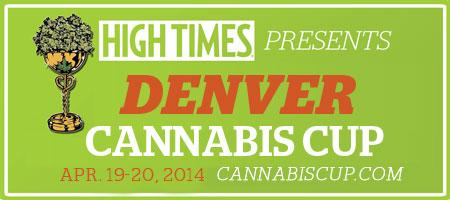 HIGH TIMES Cannabis Cup: Denver, April 19-20, 2014