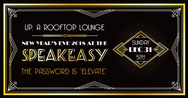 New Year's Eve 2018 at the SPEAKEASY: UP, a rooftop...