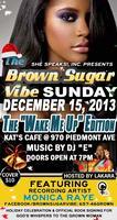 """She Speaks! Inc Presents: The Brown Sugar Vibe's """"Wake..."""