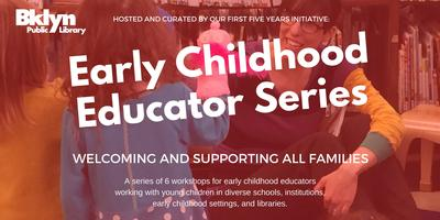 BKLYN Early Childhood Educator Series:  Bodies,...