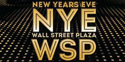 NYE 2018 Block Party at Wall St. Plaza!