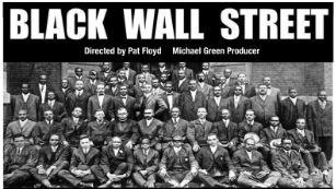Shades of Truth Theatre presents  Black Wall Street