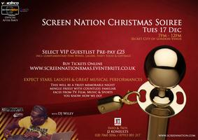 SCREEN NATION CELEBRITY XMAS SOIREE (After Party for...