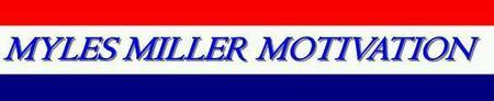 Myles W. Miller Presents: Motivational TNT