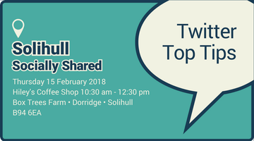 Solihull Socially Shared - 'Twitter Top Tips'