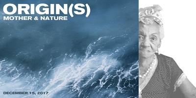 Origin(s): Mother & Nature