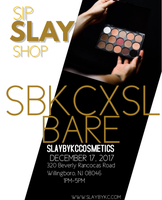 "SBKCxSL ""BARE"" Collection Sip, SLAY, Shop"
