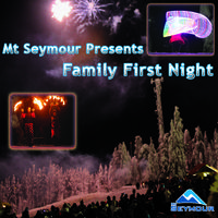 Family First Night NYE Event at Mt Seymour