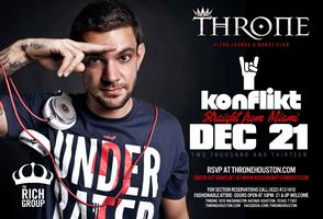 Throne Presents: DJ Konflikt Sat Dec 21