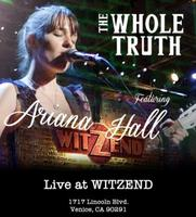 The Whole Truth - Live @ Witzend featuring Ariana Hall