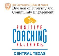 Positive Coaching Alliance - Central Texas + University of Texas: Division of Diversity and Community Engagement logo