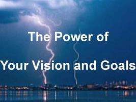 The Power of Your 2014 Vision and Goals