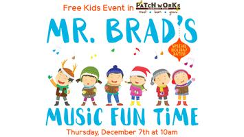 Free Kids Event: Mr. Brad's Music Fun Time