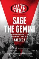 Sage the Gemini Performs Live at HAZE Nightclub