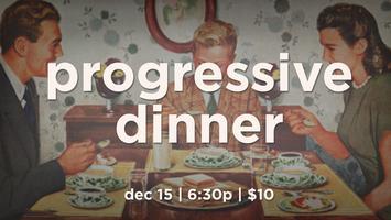 Progression Progressive Dinner