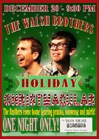The Walsh Bros. Holiday Christmacular