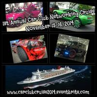 1ST ANNUAL CAR CLUB NETWORKING CRUISE