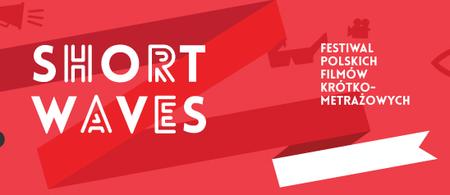 SHORT WAVES Festival de cortos polacos 2013