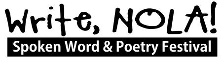 Write, NOLA! Spoken Word Poetry Festival