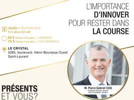 Lunch conférence Pierre Gabriel Côté, pdg...