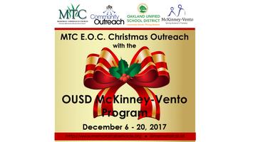 MTC E.O.C. Christmas Outreach with the OUSD McKinney-Vento Program
