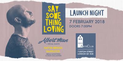 Albert Man 'Say Something Loving' Launch Night // Hattie Briggs + Saarloos (Brian McGovern & Craig Gallagher)