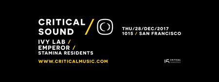 CRITICAL MUSIC SHOWCASE ft IVY LAB + EMPEROR at 1015 FOLSOM