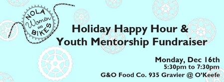 NOLA Women on Bikes Holiday Happy Hour & Youth Mentorship...