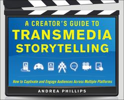 Andrea Phillips Presents: A Creator's Guide to...