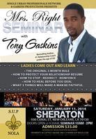 S.U.P NOLA Presents Mrs. Right Seminar w/Tony Gaskins