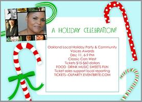 Oakland Local Holiday Party & Community Voices Awards...