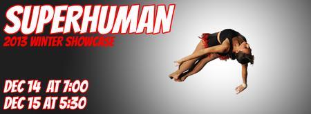 Superhuman! Circus Center 2013 Winter Showcase Dec 15